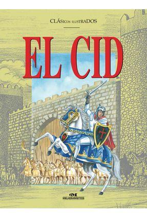 El Cid - Clássicos Ilustrados - Espanhol - Aguiar,Luiz Antonio   Hoshan.org