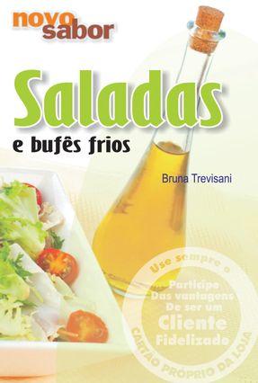 Saladas e Bufes Frios - Serie Novo Sabor - Trevisani,Bruna | Nisrs.org