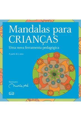 Mandalas para Crianças - Uma Nova Ferramenta Pedagógica - Pre,Marie | Hoshan.org