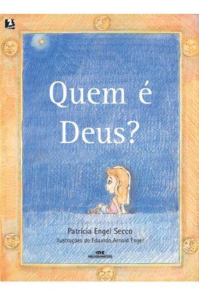 Quem É Deus? - Secco,Patricia Engel pdf epub