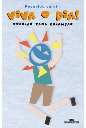Viva O Dia Poesia Para Criancas - Jardim,Reynaldo pdf epub