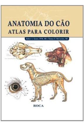 Anatomia do Cão - Atlas para Colorir - Mccracken,Thomas O. Kainer,Robert A. | Hoshan.org