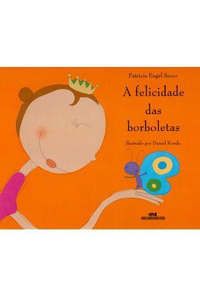 A Felicidade das Borboletas - Nova Ortografia - Secco,Patricia Engel   Nisrs.org