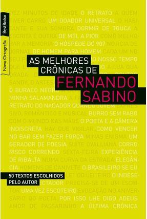 Melhores Crônicas - Ed. Bolso - Sabino,Fernando   Tagrny.org