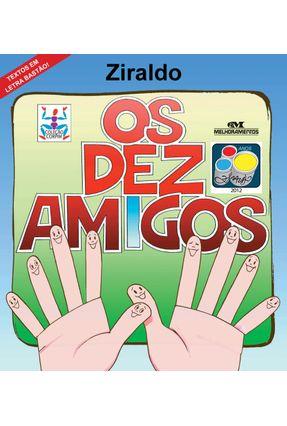 Os Dez Amigos - Col. Corpim - Ziraldo | Tagrny.org