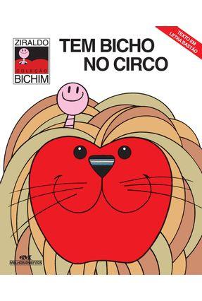 Tem Bicho no Circo - Col. Bichim - Ziraldo | Hoshan.org