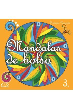 Mandalas de Bolso - Vol. 3 - Rougeau,Françoise   Hoshan.org