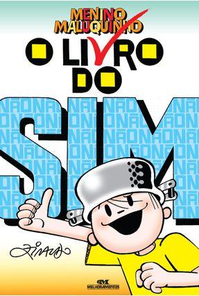 O Livro do Sim - Menino Maluquinho - Nova Ortografia - Ziraldo pdf epub
