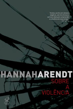 Sobre a Violência - Arendt,Hannah   Hoshan.org