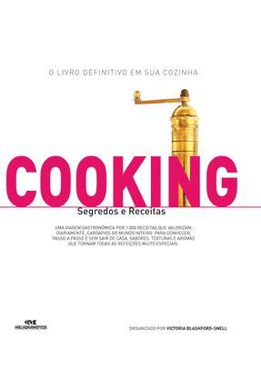Cooking - Segredos e Receitas - Editora Melhoramentos | Tagrny.org