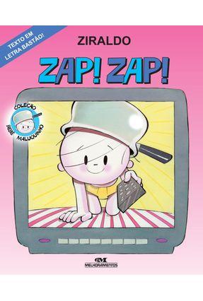 Zap! Zap! - Coleção Bebê Maluquinho - Nova Ortografia - Ziraldo pdf epub