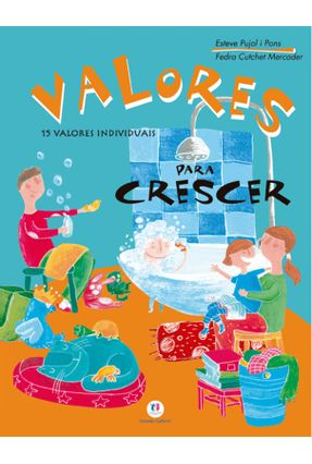 Valores Para Crescer - Pons I Pujol,Esteve | Tagrny.org