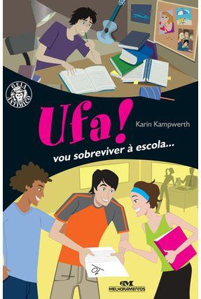 Ufa! Vou Sobreviver a Escola - Nova Ortografia - Kampwerth,Karin pdf epub