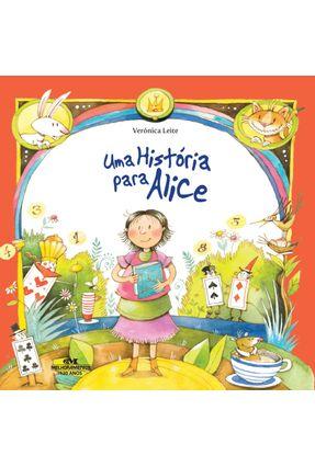 Uma História para Alice - Nova Ortografia - Leite,Verónica | Nisrs.org