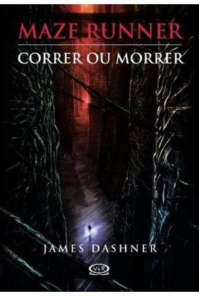 Maze Runner - Correr ou Morrer - Dashner,James pdf epub