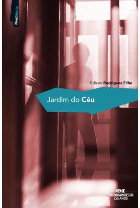 Jardim do Céu - Rodrigues Filho,Edison | Hoshan.org