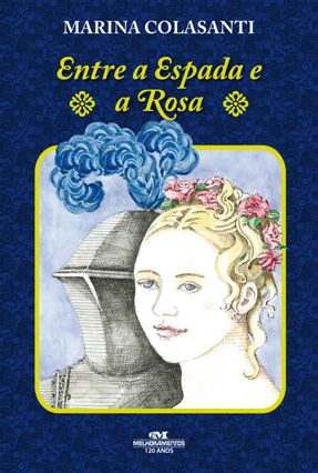 Entre a Espada e a Rosa - Nova Ortografia - Colasanti,Marina pdf epub