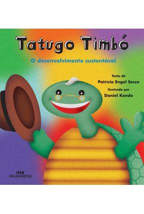 Tatugo Timbó -  Desenvolvimento Sustentável - Secco,Patricia Engel   Nisrs.org