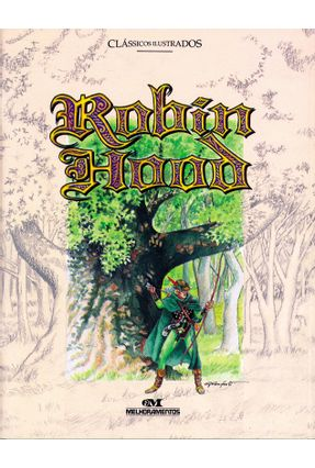 Robin Hood - 2ª Ed. - Col. Clássicos Ilustrados - Aguiar,Luiz Antonio pdf epub