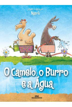 O Camelo, o Burro e a Água - Uma Fábula Visual Sobre o Consumo Consciente da Água - Merli | Tagrny.org
