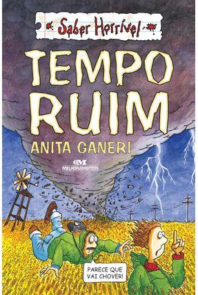 Saber Horrível - Tempo Ruim - Col. Saber Horrível - Ganeri,Anita pdf epub