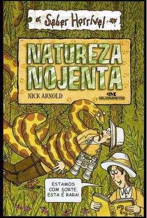 Natureza Nojenta - Col. Saber Horrível - Arnold,Nick pdf epub