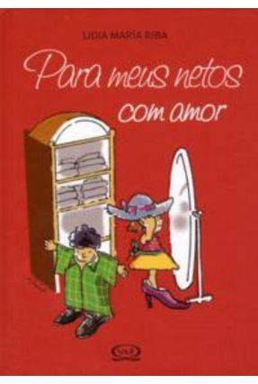 Para Meus Netos Com Amor - Riba,Lidia Maria pdf epub