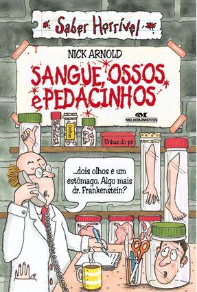 Sangue, Ossos e Pedacinhos - Arnold,Nick | Tagrny.org