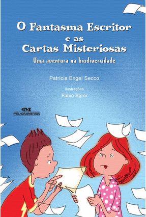 O Fantasma Escritor e As Cartas Misteriosas - Secco,Patricia Engel | Tagrny.org