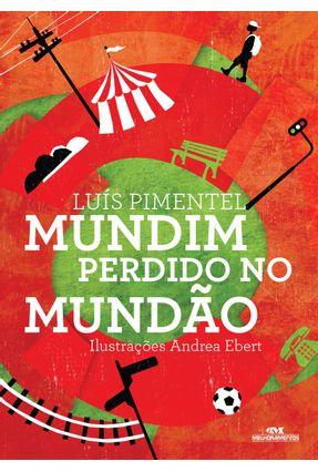Mundim Perdido No Mundão - Pimentel,Luiz | Tagrny.org