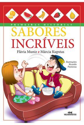 Sabores Incríveis - Kupstas,Marcia Flávia Muniz pdf epub