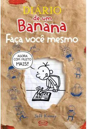Diário de Um Banana - Faça Você Mesmo - Edição Revisada - Kinney,Jeff | Hoshan.org