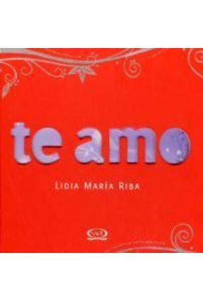 Te Amo - Riba,Lidia Maria | Nisrs.org
