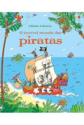 O Incrível Mundo Dos Piratas - Usborne pdf epub