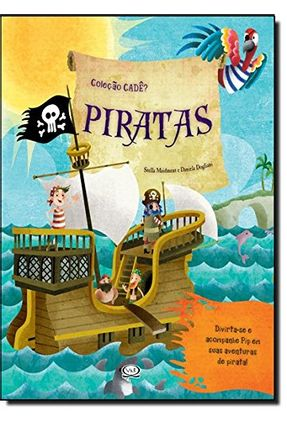 Piratas - Col. Cadê? - Dogliani,Daniela Maidment,Stella | Hoshan.org