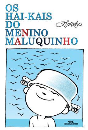 Os Hai-kais do Menino Maluquinho - Ziraldo pdf epub