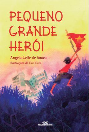 Pequeno Grande Herói - Souza,Angela Leite De pdf epub