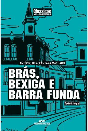 Brás, Bexiga e Barra Funda - Antônio de Alcântara Machado   Hoshan.org