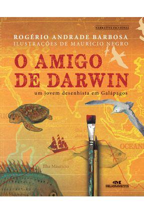 O Amigo de Darwin - Um Jovem Desenhista Em Galápagos - Barbosa,Rogério Andrade pdf epub
