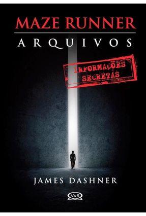 Maze Runner - Arquivos - Dashner,James   Hoshan.org