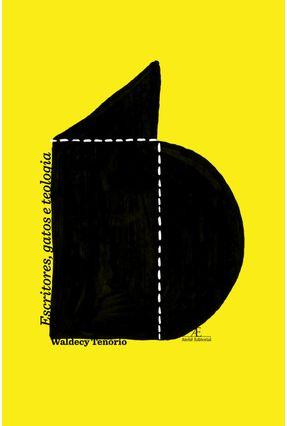 Escritores, Gatos e Teologia - Tenorio,Waldecy pdf epub