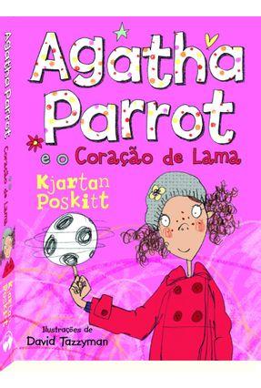 Agatha Parrot e o Coração de Lama - Poskitt,Kjartan pdf epub