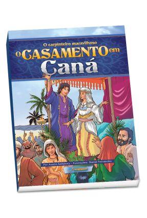 O Casamento Em Caná -  o Carpinteiro Maravilhoso - Sailsbury,Austin | Tagrny.org