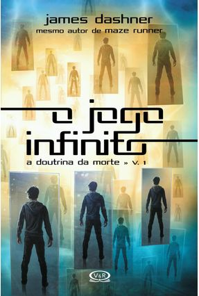 O Jogo Infinito - A Doutrina da Morte - Vol. 1 - Dashner,James pdf epub