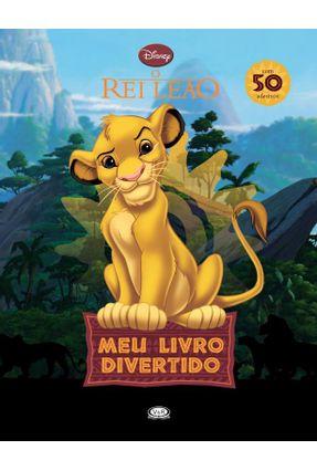 O Rei Leão - Meu Livro Divertido - Com 50 Adesivos - Disney | Nisrs.org
