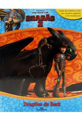 Como Treinar o Seu Dragão 2 - Dragões de Berk - Dreamworks | Tagrny.org