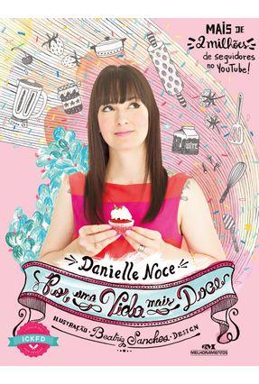 Por Uma Vida Mais Doce - Noce,Danielle pdf epub
