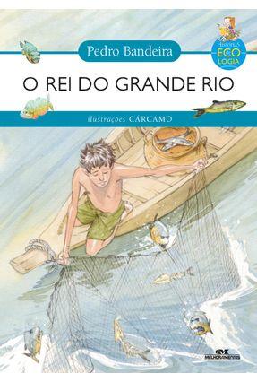O Rei Do Grande Rio - Bandeira,Pedro pdf epub