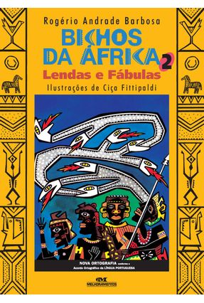 Bichos da África 2 - Lendas e Fábulas - Barbosa,Rogério Andrade   Hoshan.org