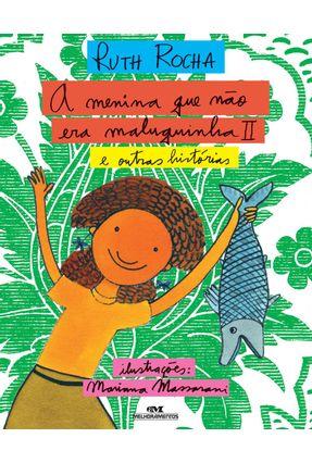A Menina Que Não Era Maluquinha II E Outras Histórias - Rocha,Ruth pdf epub